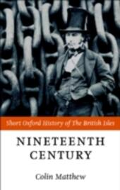 Nineteenth Century: The British Isles 1815-1901