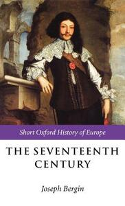 The Seventeenth Century: Europe 1598-1715 - cover