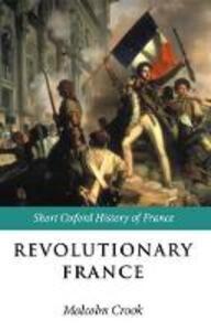 Revolutionary France: 1788-1880 - cover
