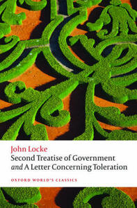 Second Treatise of Government and A Letter Concerning Toleration - John Locke - cover
