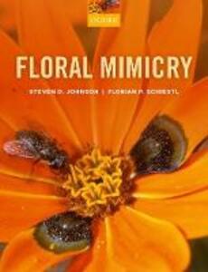 Floral Mimicry - Steven D. Johnson,Florian P. Schiestl - cover