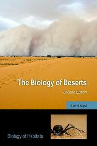 The Biology of Deserts - David Ward - cover