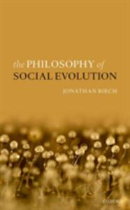 The Philosophy of Social Evolution - Jonathan Birch - cover