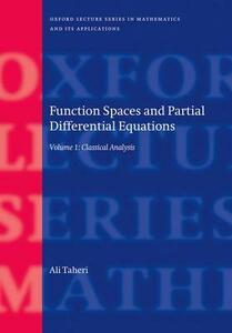 Function Spaces and Partial Differential Equations: Volume 1 - Classical Analysis - Ali Taheri - cover