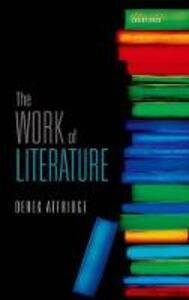 The Work of Literature - Derek Attridge - cover