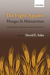 The Fight Against Hunger and Malnutrition: The Role of Food, Agriculture, and Targeted Policies - cover