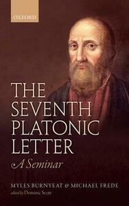 The Pseudo-Platonic Seventh Letter - Myles Burnyeat,Michael Frede - cover