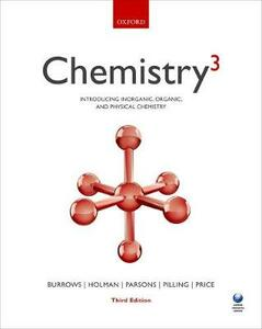 Chemistry(3): Introducing inorganic, organic and physical chemistry - Andrew Burrows,John Holman,Andrew Parsons - cover