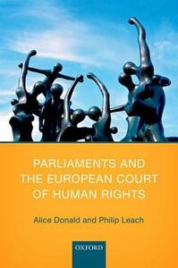 Parliaments and the European Court of Human Rights - Alice Donald,Philip Leach - cover