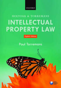 Holyoak and Torremans Intellectual Property Law - Paul Torremans - cover