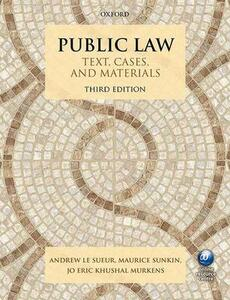 Public Law: Text, Cases, and Materials - Andrew Le Sueur,Maurice Sunkin,Jo Eric Khushal Murkens - cover