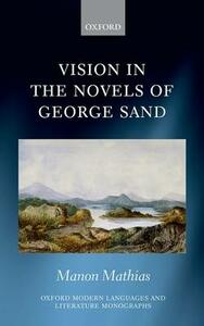 Vision in the Novels of George Sand - Manon Mathias - cover