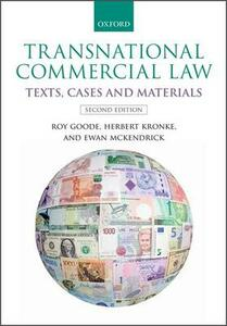 Transnational Commercial Law: Texts, Cases and Materials - Roy Goode,Herbert Kronke,Ewan McKendrick - cover
