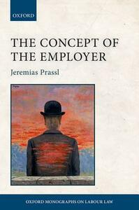 The Concept of the Employer - Jeremias Prassl - cover