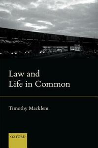 Law and Life in Common - Timothy Macklem - cover