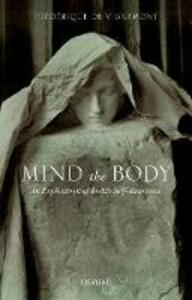 Mind the Body: An Exploration of Bodily Self-Awareness - Frederique Vignemont - cover