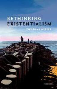 Rethinking Existentialism - Jonathan Webber - cover