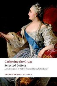 Catherine the Great: Selected Letters - Catherine The Great - cover