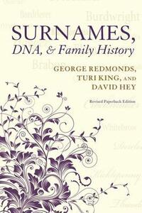 Surnames, DNA, and Family History - George Redmonds,Turi King,David Hey - cover