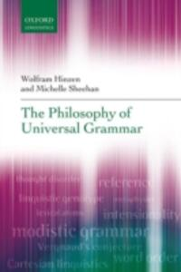 The Philosophy of Universal Grammar - Wolfram Hinzen,Michelle Sheehan - cover