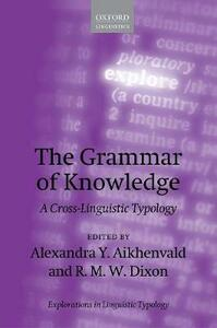 The Grammar of Knowledge: A Cross-Linguistic Typology - cover