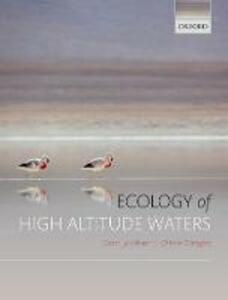 Ecology of High Altitude Waters - Dean Jacobsen,Olivier Dangles - cover