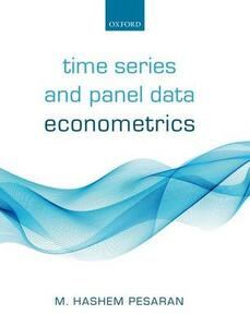 Time Series and Panel Data Econometrics - M. Hashem Pesaran - cover