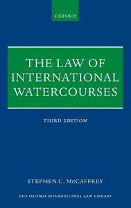 The Law of International Watercourses - Stephen C. McCaffrey - cover