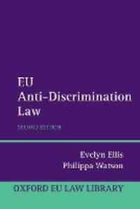 EU Anti-Discrimination Law - Evelyn Ellis,Philippa Watson - cover