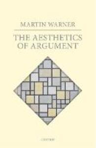 The Aesthetics of Argument - Martin Warner - cover