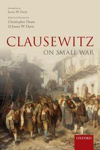 Clausewitz on Small War - cover