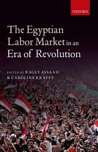 The Egyptian Labor Market in an Era of Revolution - cover