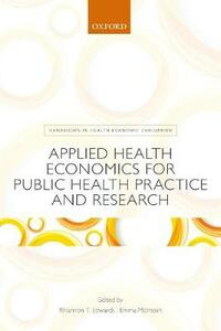 Applied Health Economics for Public Health Practice and Research - cover