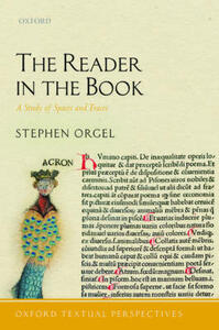The Reader in the Book: A Study of Spaces and Traces - Stephen Orgel - cover