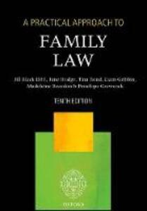 A Practical Approach to Family Law - Jill M. Black,Jane Bridge,Tina Bond - cover