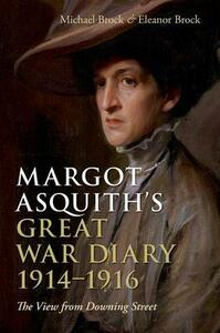 Margot Asquith's Great War Diary 1914-1916: The View from Downing Street - cover