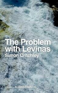 The Problem with Levinas - Simon Critchley - cover