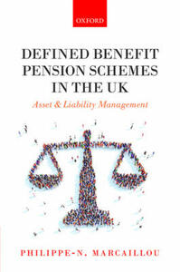Defined Benefit Pension Schemes in the UK: Asset and Liability Management - Philippe-N. Marcaillou - cover