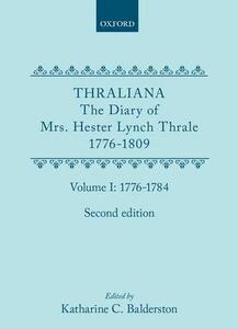 Thraliana: The Diary of Mrs. Hester Lynch Thrale (Later Mrs. Piozzi) 1776-1809, Vol. 1: 1776-1784 - Hester Lynch Thrale - cover