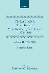 Thraliana: The Diary of Mrs. Hester Lynch Thrale (Later Mrs. Piozzi) 1776-1809, Vol. 2: 1784-1809 - Hester Lynch Thrale - cover
