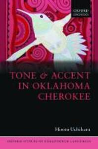 Tone and Accent in Oklahoma Cherokee - Hiroto Uchihara - cover