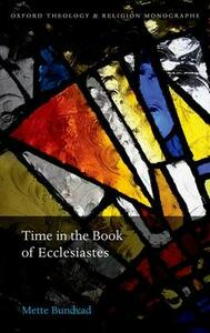 Time in the Book of Ecclesiastes - Mette Bundvad - cover