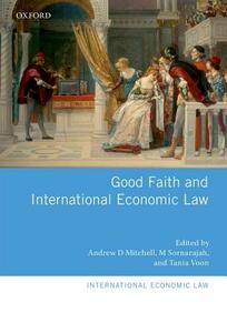 Good Faith and International Economic Law - cover