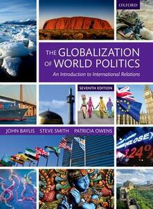 The Globalization of World Politics: An Introduction to International Relations - cover