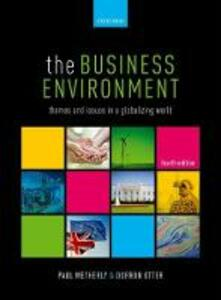 The Business Environment: Themes and Issues in a Globalizing World - cover