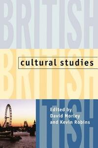 British Cultural Studies: Geography, Nationality, and Identity - cover