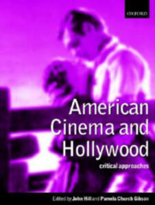 American Cinema and Hollywood: Critical Approaches - cover