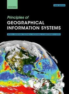 Principles of Geographical Information Systems - Peter A. Burrough,Rachael A. McDonnell,Christopher D. Lloyd - cover