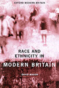 Race and Ethnicity in Modern Britain - David Mason - cover