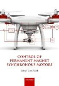 Control of Permanent Magnet Synchronous Motors - Sadegh Vaez-Zadeh - cover